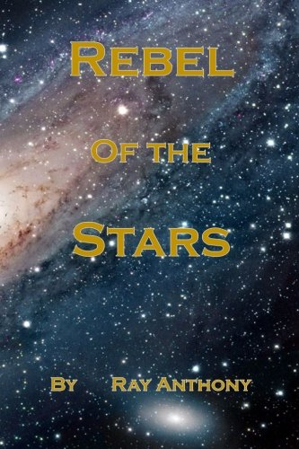 Download Rebel Of The Stars PDF