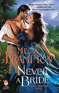 Book Cover: Never a Bride: A Duke's Daughters Novel