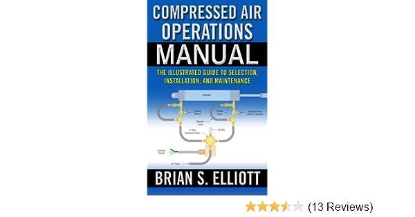 Compressed air operations manual brian elliott ebook amazon fandeluxe Images