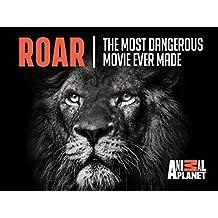 Roar The Most Dangerous Movie Ever Made Season 1