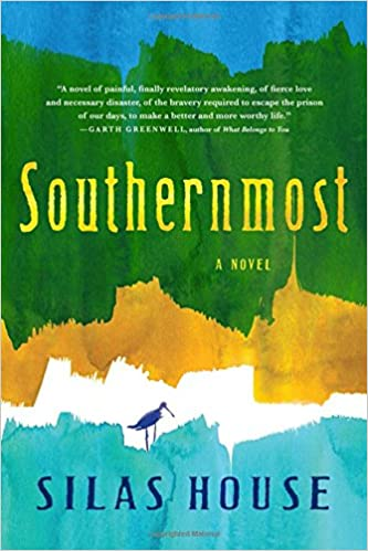 Amazon com: Southernmost (9781616206253): Silas House: Books
