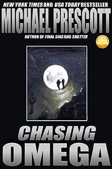 Chasing Omega by [Prescott, Michael]