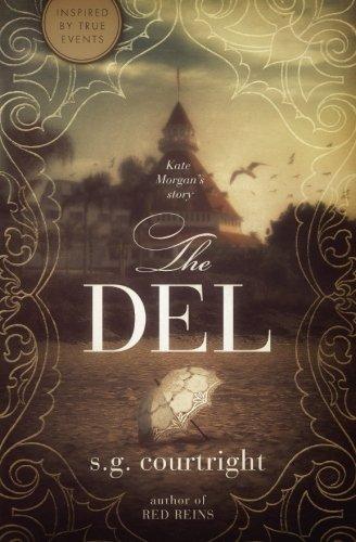 The Del: Kate Morgan's Story (Kate Morgan's Story - The Del) (Volume 1)