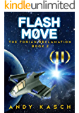 Flash Move (The Torian Reclamation Book 2)