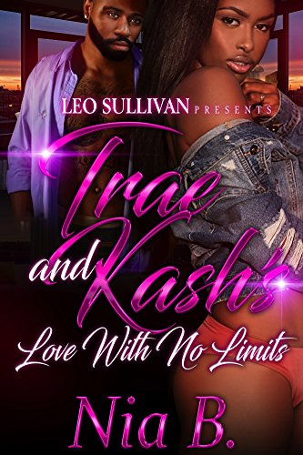Search : Trae and Kash's Love With No Limits