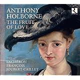 Holborne / the Fruit of Love