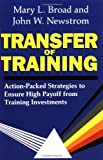 Transfer of Training, Mary Broad and John W. Newstrom, 0738205672