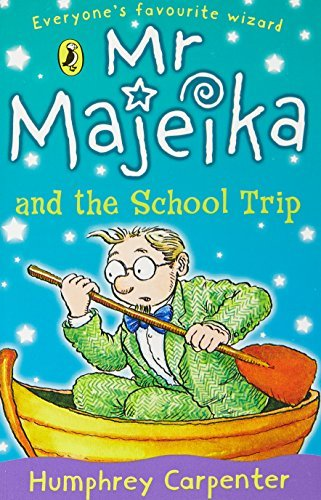 MR Majeika and the School Trip by Humphrey Carpenter (1999-04-29)
