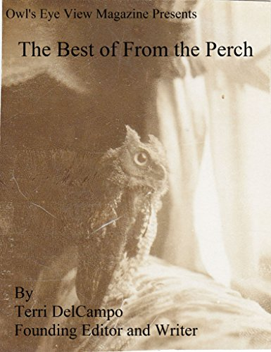 - Owl's Eye View Magazine Presents The Best of From the Perch
