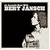 An Acoustic Hour With Bert Jansch