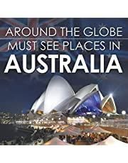 Around The Globe - Must See Places in Australia
