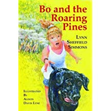 Bo and the Roaring Pines (The Bo Series)