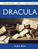 Dracula - the Original Classic Edition, Bram Stoker, 1486143741