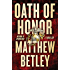 Oath of Honor: A Thriller (The Logan West Thrillers Book 2)