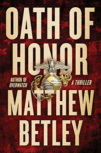Oath of Honor: A Thriller (The Logan West Thrillers Book 2) cover