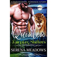 Quinten: Fairplay Shifters (A Paranormal Romance Story)