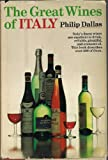 The Great Wines of Italy, Philip Dallas, 0385015534