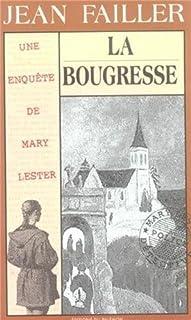 Une enquête de Mary Lester 16 : La bougresse