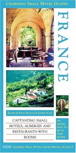 France (Charming Small Hotel Guides France) pdf epub