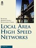 Local Area High Speed Networks, Sidnie Feit, 1578701139