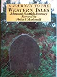 A Journey to the Western Islands of Scotland, Finlay J. Macdonald and Samuel Johnson, 0356091562