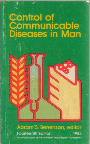 Control of Communicable Diseases in Man, 14th Edition;