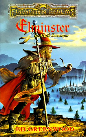 Elminster in Myth Drannor book by Ed Greenwood