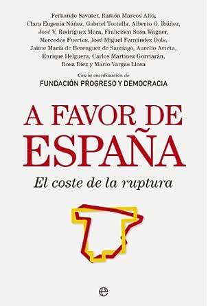 A favor de España (Actualidad) eBook: Coordinación Fundación Progreso y Democracia: Amazon.es: Tienda Kindle