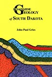 Roadside Geology of South Dakota (Roadside Geology Series)