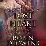 Lost Heart: A Celta Novella | Robin D. Owens