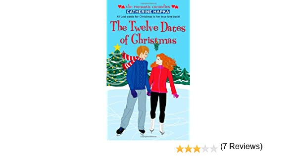 The Twelve Dates of Christmas (Romantic Comedies (Mass Market ...