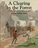 A Clearing in the Forest, Joanne Landers Henry, 0027436713