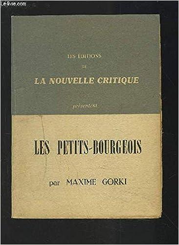 Lire en ligne Les petits-bourgeois . pdf