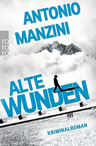Alte Wunden (Rocco Schiavone ermittelt, Band 3)