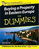 Buying a Property in Eastern Europe For Dummies Front Cover