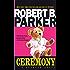 Ceremony (Spenser Book 9)