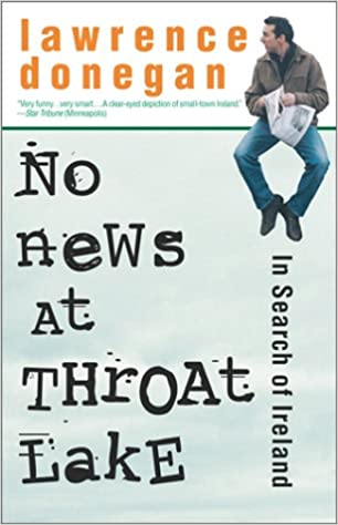 No News at Throat Lake: In Search of Ireland: Lawrence