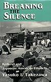 Breaking the Silence, Yasuko I. Takezawa, 0801481813