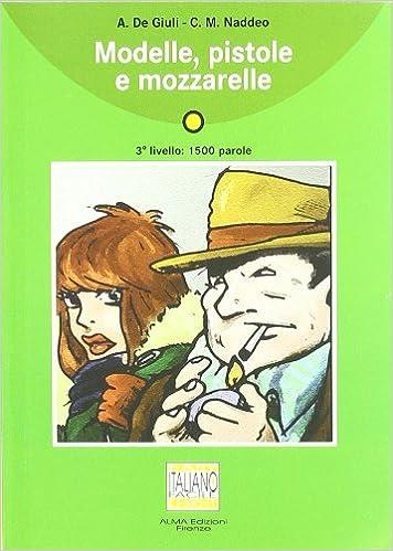 Con CD Audio Italiano facile: Amazon.es: Alessandro De Giuli, Ciro Massimo Naddeo: Libros en idiomas extranjeros