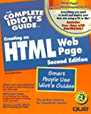 The Complete Idiot's Guide to Creating an HTML Web Page, Paul McFedries, 078971146X