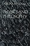img - for Physics and Philosophy book / textbook / text book