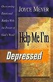 Help Me! I'm Depressed, Joyce Meyer, 1577940407