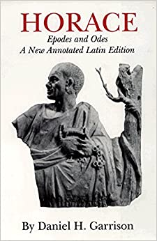 Book Epodes and Odes: A New Annotated Latin Edition (Oklahoma Series in Classical Culture)
