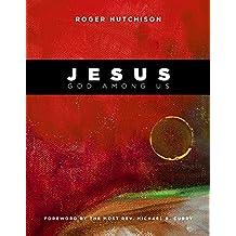 Jesus: God Among Us