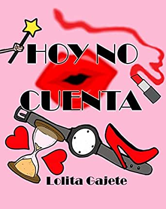 Hoy no cuenta (Spanish Edition)