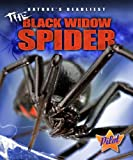 The Black Widow Spider (Nature's Deadliest)