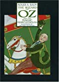 The Wizard of Oz and The Magic Merry-Go-Round, Roger S. Baum, 1570722455
