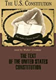 The Text of the United States Constitution (Audio Classics)