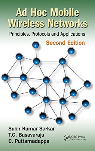 Download Ad Hoc Mobile Wireless Networks: Principles, Protocols, and Applications, Second Edition Pdf