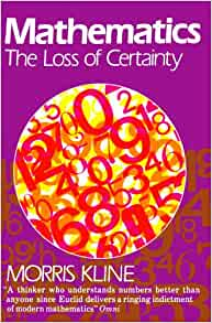 Mathematics the loss of certainty galaxy books morris kline mathematics the loss of certainty galaxy books morris kline 9780195030853 amazon books fandeluxe Image collections